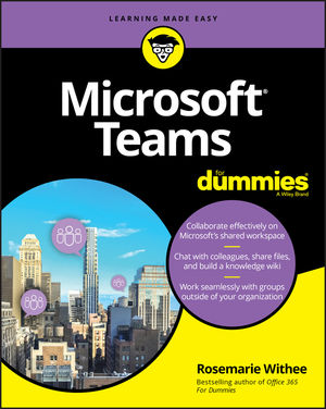 Microsoft Teams For Dummies