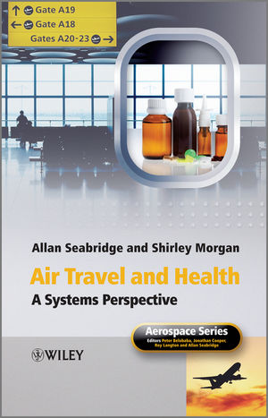Air Travel and Health: A Systems Perspective (1119957656) cover image