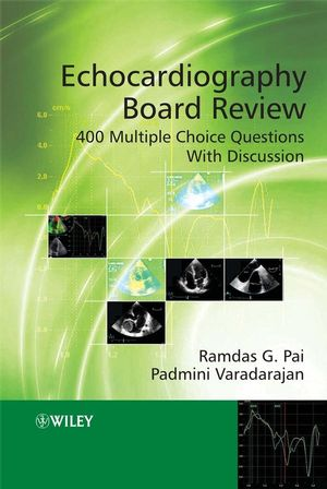 Echocardiography Board Review: 400 Multiple Choice Questions With Discussion (1119964156) cover image