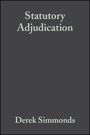 Statutory Adjudication: A Practical Guide (1405110856) cover image