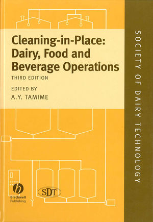 Cleaning-in-Place: Dairy, Food and Beverage Operations, 3rd Edition (1444302256) cover image