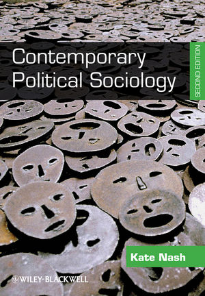 Contemporary Political Sociology: Globalization, Politics and Power, 2nd Edition (1444330756) cover image