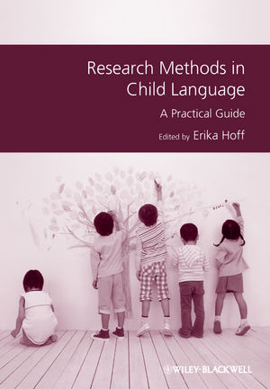 Research Methods in Child Language: A Practical Guide (1444331256) cover image
