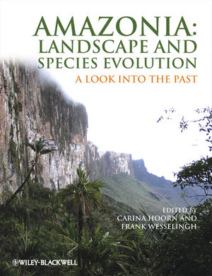 Amazonia, Landscape and Species Evolution: A Look into the Past (1444360256) cover image