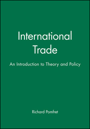 International Trade: An Introduction to Theory and Policy