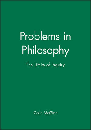 Problems in Philosophy: The Limits of Inquiry (1557864756) cover image