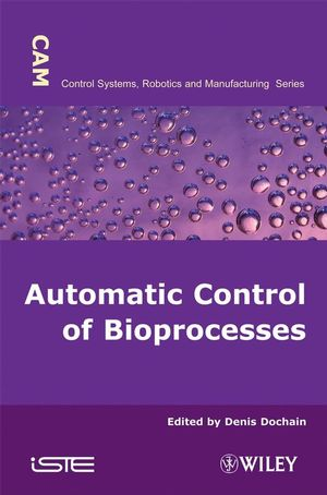 Automatic Control of Bioprocesses