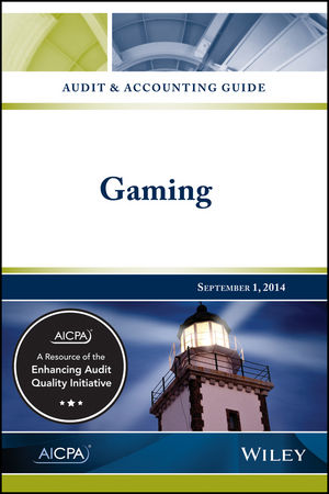 Audit and Accounting Guide: Gaming