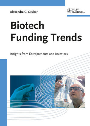 Biotech Funding Trends: Insights from Entrepreneurs and Investors (3527324356) cover image