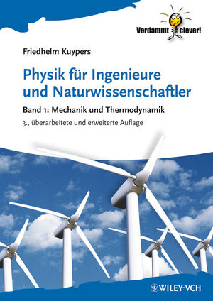 Physik für Ingenieure und Naturwissenschaftler: Band 1 - Mechanik und Thermodynamik, 3rd Edition