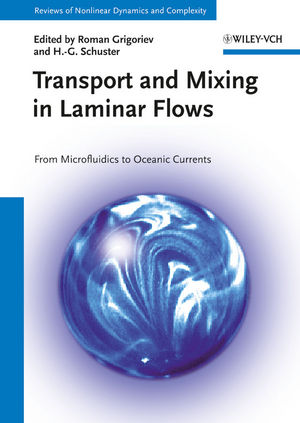 Transport and Mixing in Laminar Flows: From Microfluidics to Oceanic Currents (3527639756) cover image