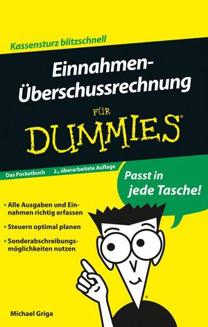 Einnahmen-Überschussrechnung für Dummies Das Pocketbuch, 2. Auflage