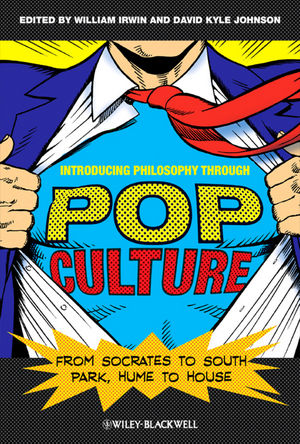 Introducing Philosophy Through Pop Culture: From Socrates to South Park, Hume to House (EHEP002356) cover image