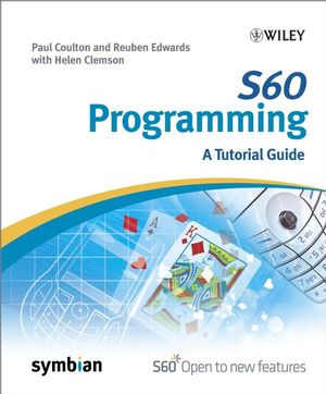 S60 Programming: A Tutorial Guide (0470027657) cover image