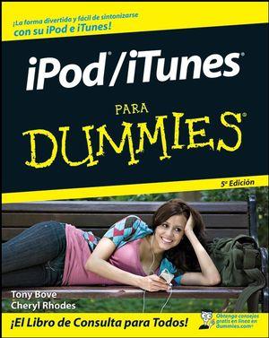 iPod / iTunes Para Dummies, 5a Edición