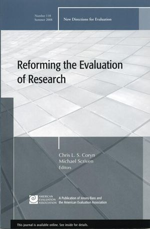 Reforming the Evaluation of Research: New Directions for Evaluation, Number 118