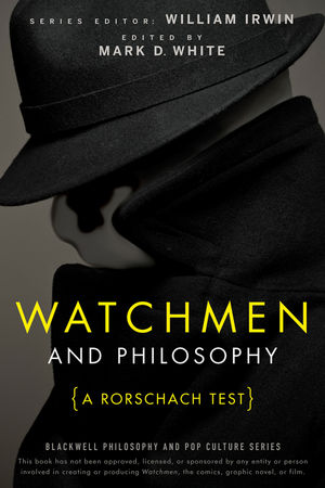 Watchmen and <span class='search-highlight'>Philosophy</span>: A Rorschach Test