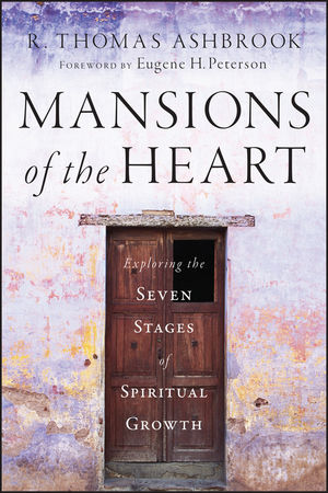 Mansions of the Heart: Exploring the Seven Stages of Spiritual Growth  (0470530057) cover image