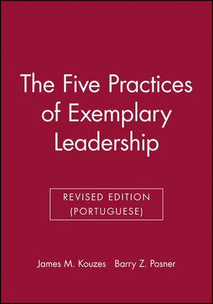 The Five Practices of Exemplary Leadership, Revised Edition (Portuguese)