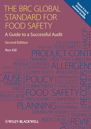 The BRC Global Standard for Food Safety: A Guide to a Successful Audit, 2nd Edition