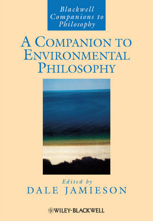 A Companion to Environmental Philosophy (0470751657) cover image