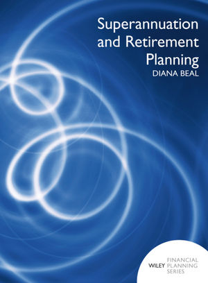 Superannuation and Retirement Income Planning