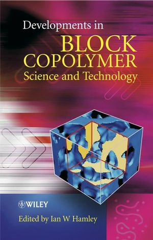 Developments in Block Copolymer Science and Technology