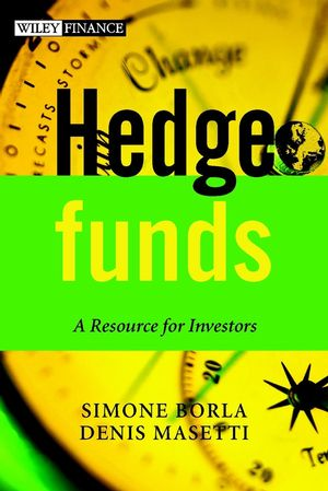 Hedge Funds: A Resource for Investors
