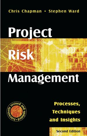 Project Risk Management: Processes, Techniques and Insights, 2nd Edition (0470853557) cover image