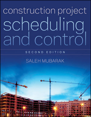 Construction Project Scheduling and Control, 2nd Edition (0470919957) cover image
