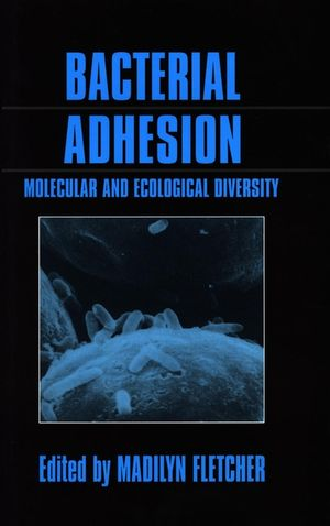 Bacterial Adhesion: Molecular and Ecological Diversity