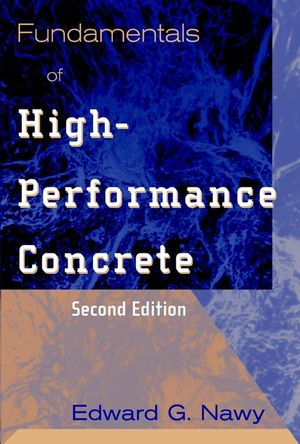 Fundamentals of High-Performance Concrete, 2nd Edition