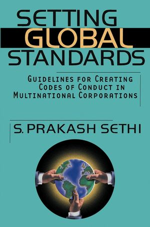 Setting Global Standards: Guidelines for Creating Codes of Conduct in Multinational Corporations
