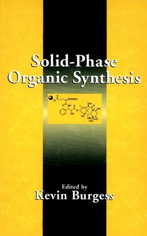 Solid-Phase Organic Synthesis (0471458457) cover image