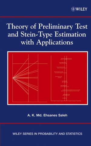 Theory of Preliminary Test and Stein-Type Estimation with Applications