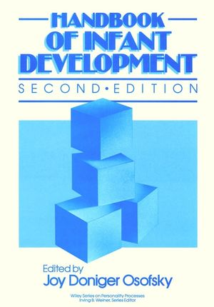 Handbook of Infant Development, 2nd Edition (0471885657) cover image