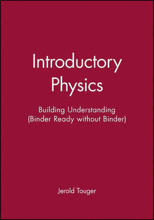 Introductory Physics: Building Understanding, Binder Ready Version