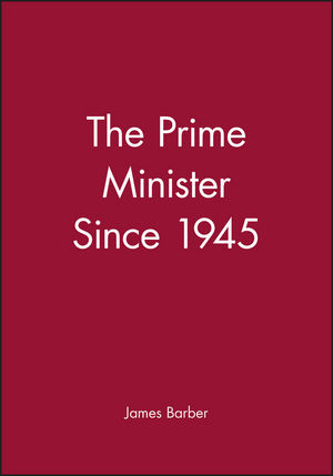 The Prime Minister Since 1945 (0631177957) cover image