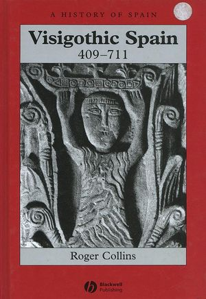 Visigothic Spain 409 - 711 (0631181857) cover image