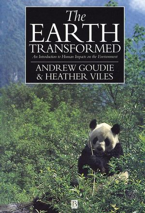 The Earth Transformed: An Introduction to Human Impacts on the Environment