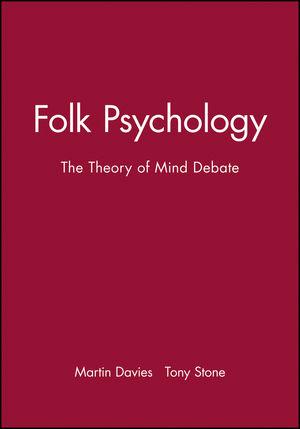 Folk Psychology: The Theory of Mind Debate