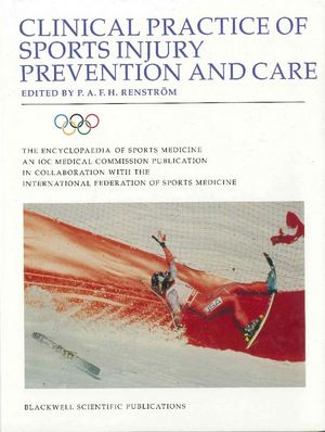 The Encyclopaedia of Sports Medicine An IOC Medical Commission Publication, Volume V, Clinical Practice of Sports Injury Prevention and Care (0632037857) cover image
