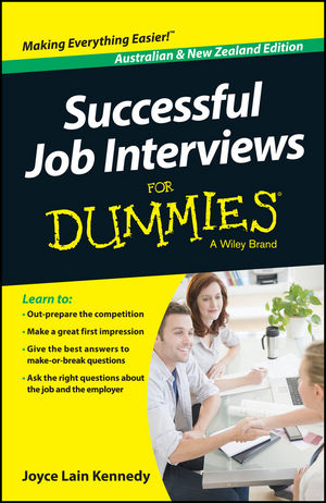 Successful Job Interviews For Dummies - Australia / NZ, Australian and New Zealand Edition