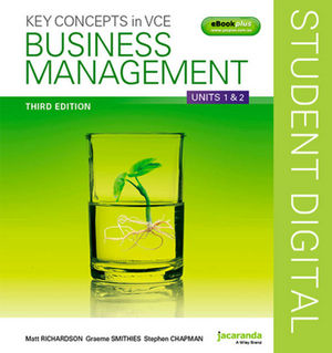 Key Concepts in VCE Business Management Units 1 & 2 3e eBookPLUS (Online Purchase)