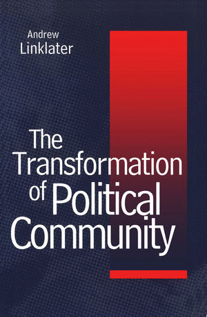 Transformation of Political Community: Ethical Foundations of the Post-Westphalian Era
