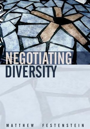Negotiating Diversity: Culture, Deliberation, Trust (0745624057) cover image