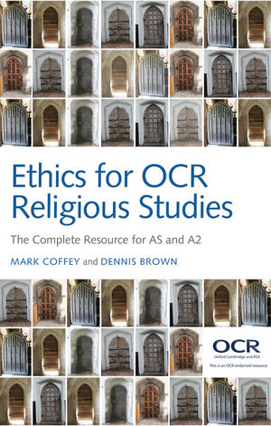 Ethics for OCR Religious Studies: The Complete Resource for AS and A2 (0745663257) cover image