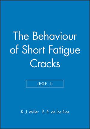 The Behaviour of Short Fatigue Cracks (EGF 1)