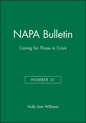 NAPA Bulletin, Number 21, Caring for Those in Crisis (0979909457) cover image