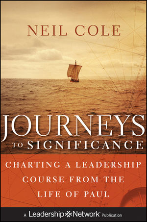 Journeys to Significance: Charting a Leadership Course from the Life of Paul (1118005457) cover image